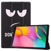 Taltech Tri-fold Etui for Samsung Galaxy Tab A 10.1 2019 - Don't Touch Me